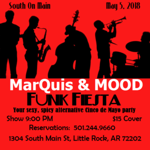 marquis hunt mood little rock funk jazz music cinco de mayo flyer