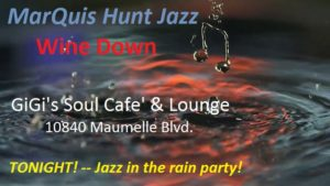 marquis hunt jazz music rain gigis